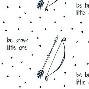 Be Brave Little One (Navy) // bow and arrow