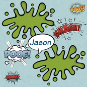 Poof Smash Bubble -LARGE personalized JASON