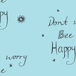 Dont worry bee happy blue black