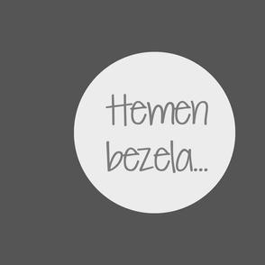 hemen_bezela