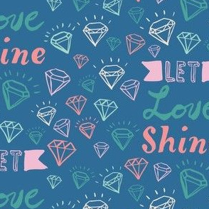 Let Love Shine Gems and Lettering