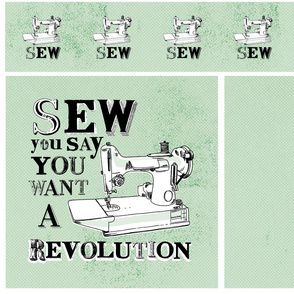 Sew Your Say you want a Revolution