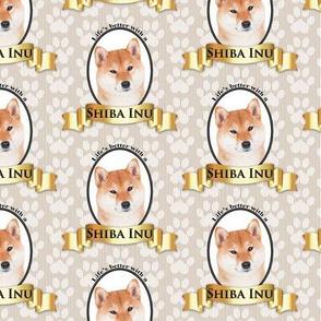 Lifes Better Shiba Inu