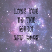Love_You_to_the_Moon_and_Back_-_correct_size