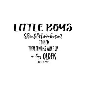 Little Boys Quote in Black Print