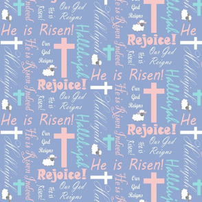 He is risen pink and blue