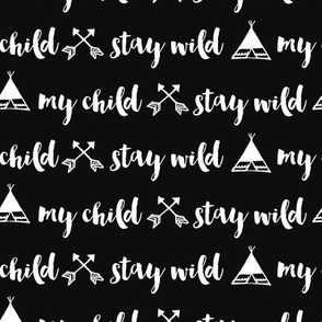 Stay Wild My Child - 3