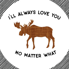 Baby Blanket // I'll Always Love You, No Matter What // Brown Moose