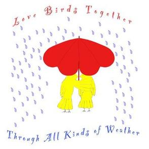 Love Birds Together in the Rain - Blythe Ayne