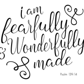 Fearfully and Wonderfully Made - black