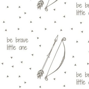 Be Brave Little One // Young and Brave Collection