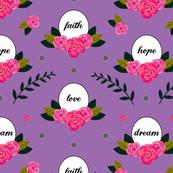 Faith Hope Love Dream in Lilac