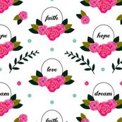 Faith Hope Love Dream in White