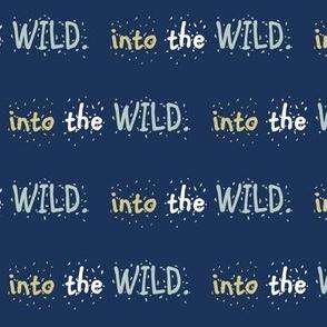 Into the WILD / on midnight