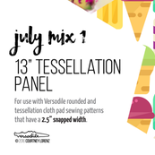 13in Tessellation Pad Panel Full Yard July Mix 1