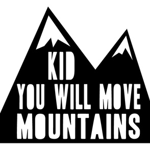 Minky fabric layout- Kid you will move mountains  - black