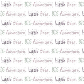 Bear trail// Little Bear Big Adventure  - lavender and sage