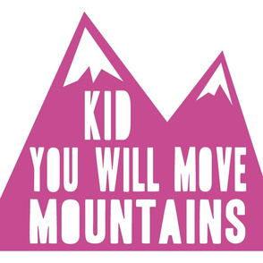 Minky fabric layout - Kid you will move mountains - orchid