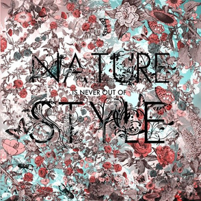 Nature is Never Out of Style - Pink