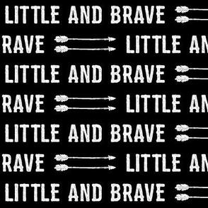 Little and Brave    black