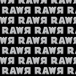 rawr on black
