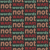 Words not wars