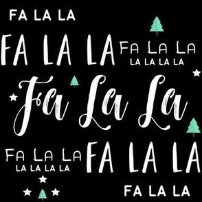 Fa La La La La - BLACK
