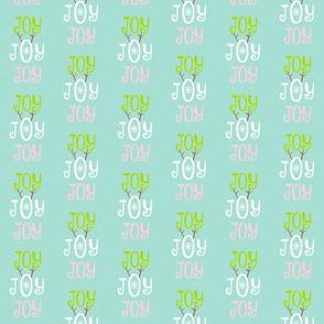Joy Joy Joy -  MED seafoam coast snow