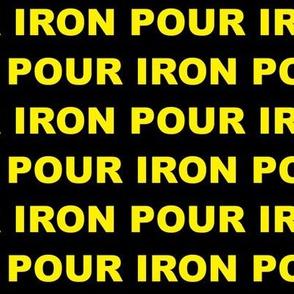 Pour Iron