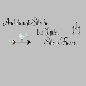 And though she be but little She is Fierce Quote