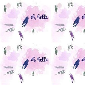 Oh Hello, watercolor brushstrokes