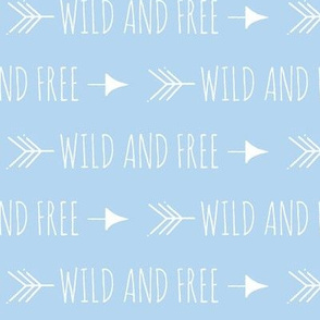 Wild and free arrows - baby blue/white