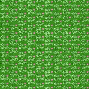 Tiny Nasty Woman Green