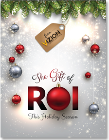 The Gift of ROI This Holiday Season