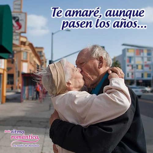 Así pasen 100 años, siempre te amaré…