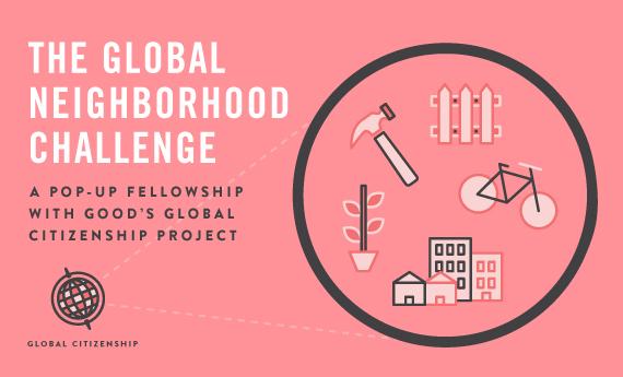 The Global Neighborhood Challenge