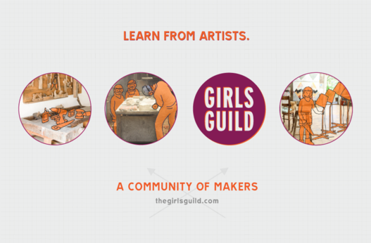 Girls Guild: Connecting young women with local artists to learn the skills of making