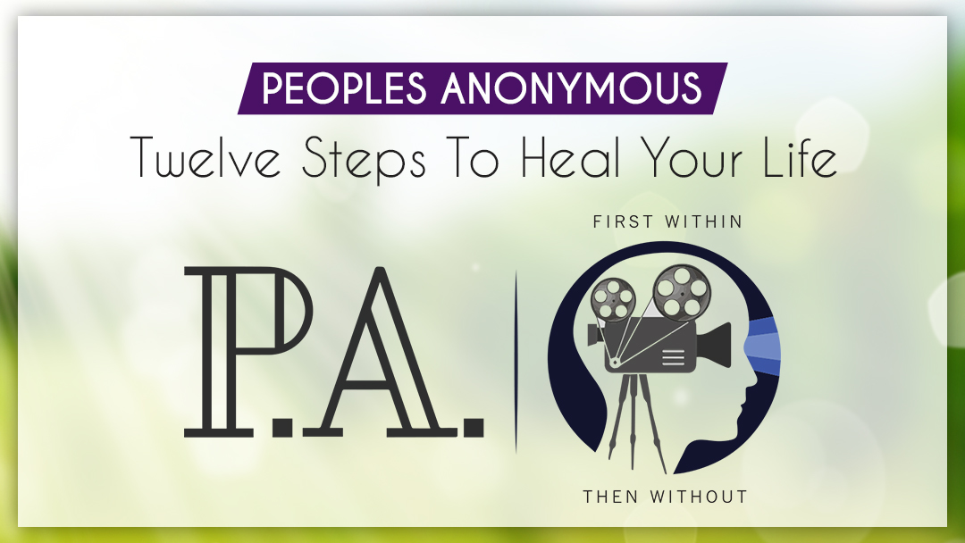 The 12 Steps of Peoples Anonymous