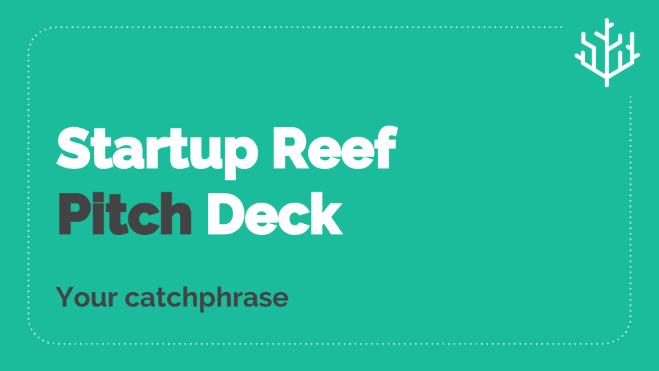 Startup Reef Investor's Pitch Deck
