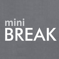 Mini BREAK