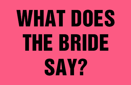 What Does The Bride Say? THUMBNAIL