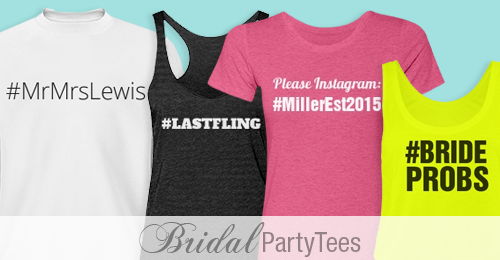 Custom Hashtags For Your Wedding