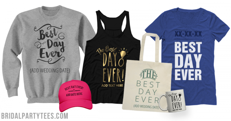 Best Day Ever Shirts