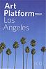 Artplatform LA 2012 cover