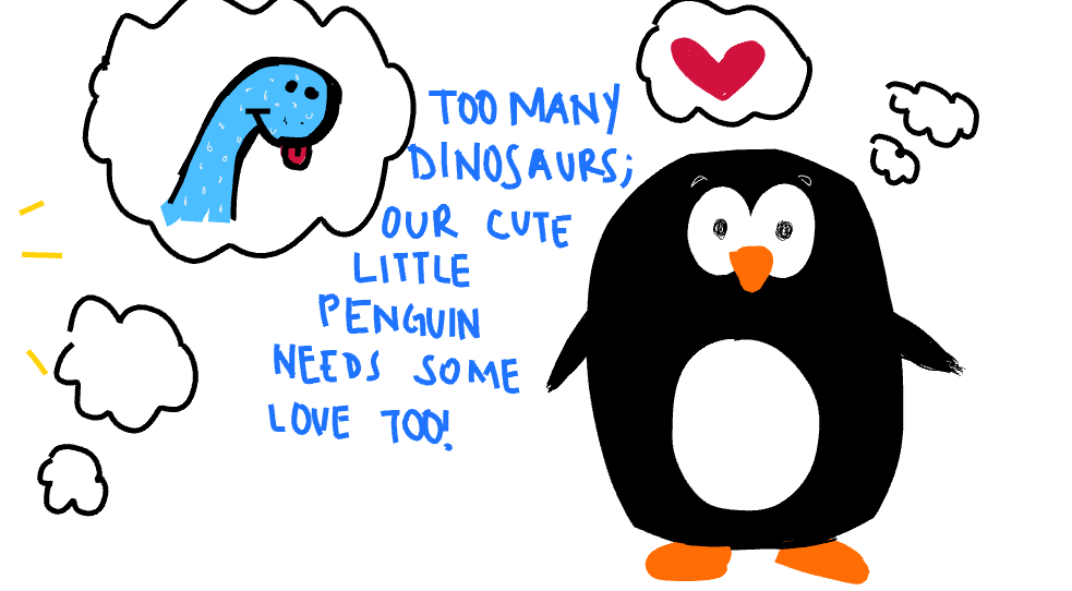Our penguin needs love too