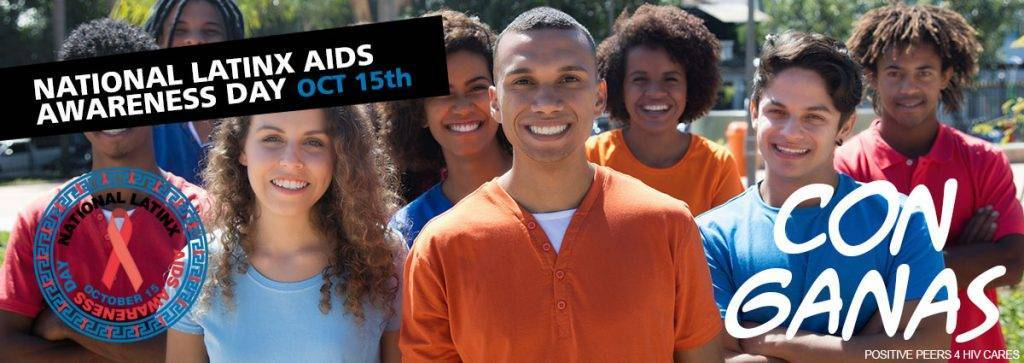 Underserved Communities Within Underserved Communities:  National Latinx HIV/AIDS Awareness Day