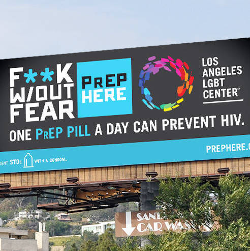 'F*ck W/Out Fear' is New LA LGBT Center Campaign to Reduce HIV Infection, Promote PrEP