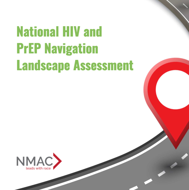 NMAC Releases First-Ever National Assessment of PrEP and HIV Navigators