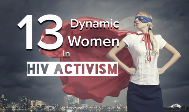 13 Dynamic Women in HIV Activism