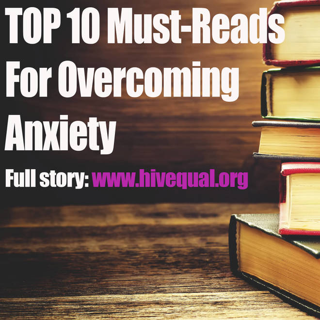 HIV Equal's Top 10 Books For Overcoming Anxiety